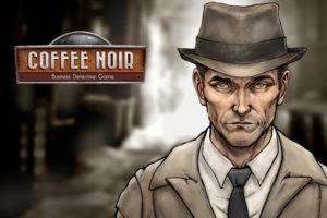 Coffe Noir Game