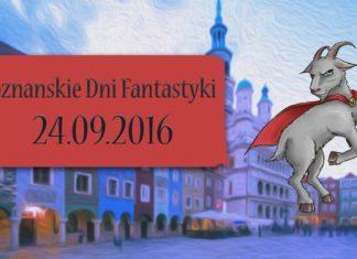 Poznańskie Dni Fantastyki 2016